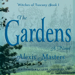 The Gardens, Witche of Tuscany, Book 1